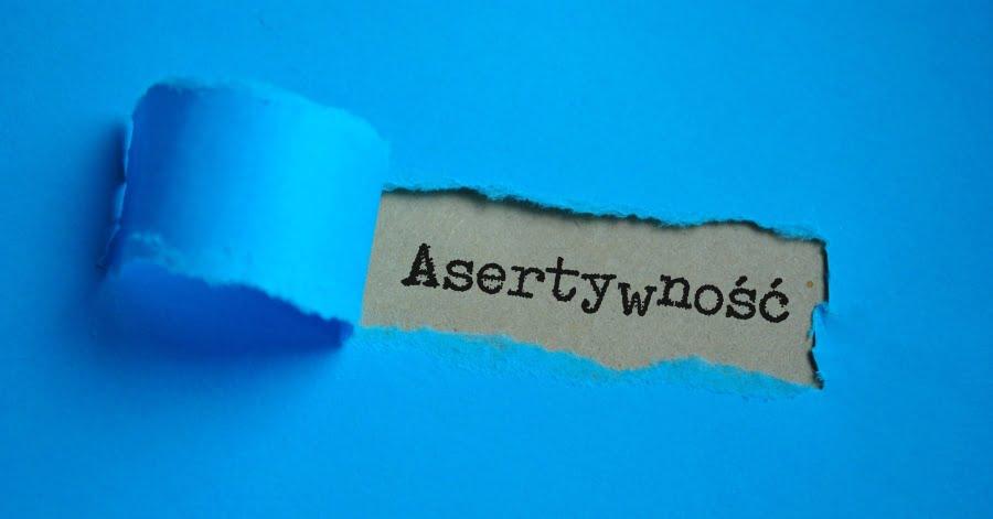 Co to jest asertywność? Czy jest dobra czy zła?