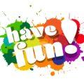 napis Have fun! widoczny na kolorowych plamach
